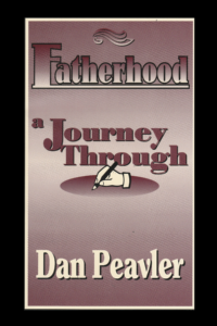 Fatherhood a Journey Through
